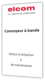 notice d'utilisation et de maintenance convoyeur a bande elcom